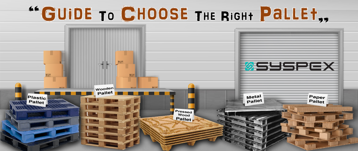 Guide To Choose The Right Pallet
