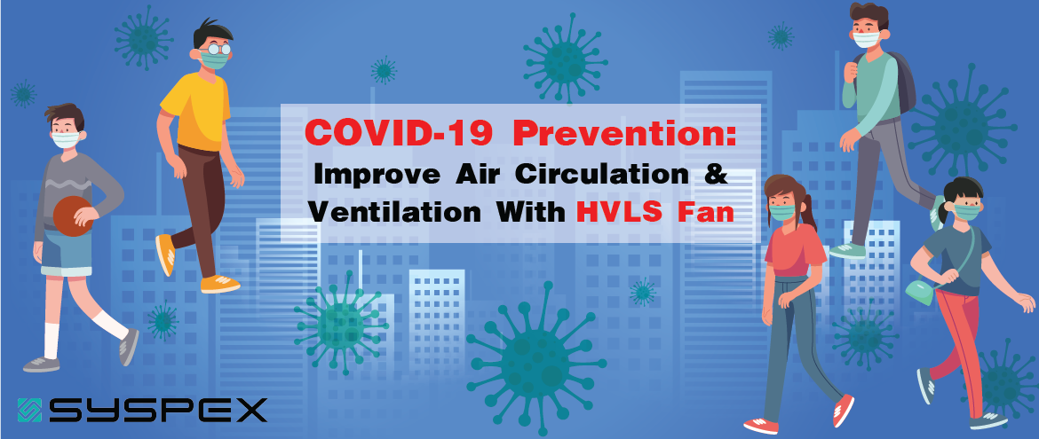 HVLS Fan – Ally To Humankind During Covid-19